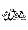 inscription winter - special offers vector image vector image