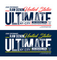 typography design ultimate slogan for t shirt vector image