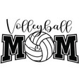 volleyball mom on white background vector image
