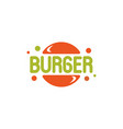 burger bubble logo template cartoon stylized vector image vector image