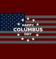 happy columbus day banner or greeting card vector image vector image