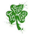 St Patricks Day Typography Poster With Shamrock vector image