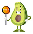 avocado with stop sign on white background vector image vector image