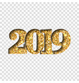 happy new year gold number 2019 golden glitter vector image vector image