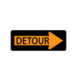 usa traffic road signs detour to right vector image vector image