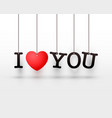 hanging letters i love you red heart vector image vector image
