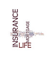 life insurance or mortgage life insurance text vector image vector image