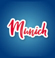 munich - hand drawn lettering name vector image vector image