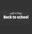 welcome back to school black desk banner vector image vector image