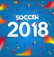 2018 soccer championship game celebration poster vector image vector image