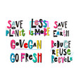 save planet go vegan recycle print quote lettering vector image vector image