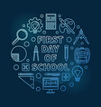 first day school round blue thin line vector image vector image