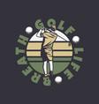 logo design golf life breathe with golfer man vector image vector image
