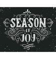 Season of joy Christmas retro poster with hand vector image vector image