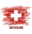 swiss national day card with flag in grungy style vector image vector image