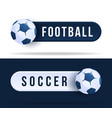 football or soccer toggle switch buttons vector image vector image