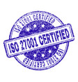scratched textured iso 27001 certified stamp seal vector image vector image
