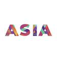 asia concept retro colorful word art vector image