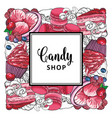 candy shop square banner with hand drawn sweet vector image
