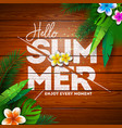 summer paradise holiday design with flower and vector image vector image