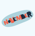 november lettering vector image