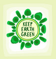 green earth campaign spherical flat art template vector image vector image