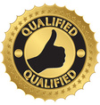 Qualified golden label qualified badge vector image