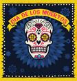 vintage dia de los muertos design with sugar skull vector image vector image