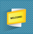 welcome promotion ribbon banner vector image
