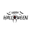 happy halloween card drip text spider isolated vector image vector image