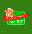 christmas house premium quality sale card vector image