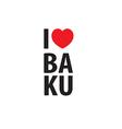 I love Baku logo vector image