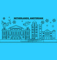 netherlands amsterdam city winter holidays vector image vector image