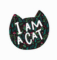 i am a cat shirt quote lettering vector image vector image