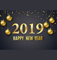 2019 new year background vector image vector image