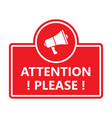 attention please badge with megaphone icon vector image