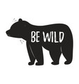 bear vintage logo template with text be wild vector image