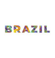 brazil concept retro colorful word art vector image