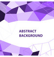 abstract purple geometric background with polygon vector image vector image