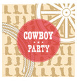Cowboy party card background vector image