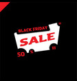 black friday sale for your design poster or banner vector image