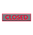closed sign neon vector image