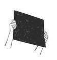 hands holding black square banner blackout vector image