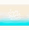 sandy beach with calligraphic logo enjoy summer vector image