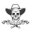 skull in a cowboy hat and revolvers vector image vector image