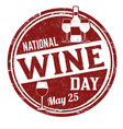 national wine day grunge rubber stamp vector image