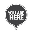 you are here icon vector image vector image