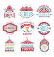 retro badges or logotypes of carnival and circus vector image