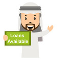 arab with loans avaliable on white background vector image vector image