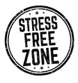 stress free zone sign or stamp vector image vector image
